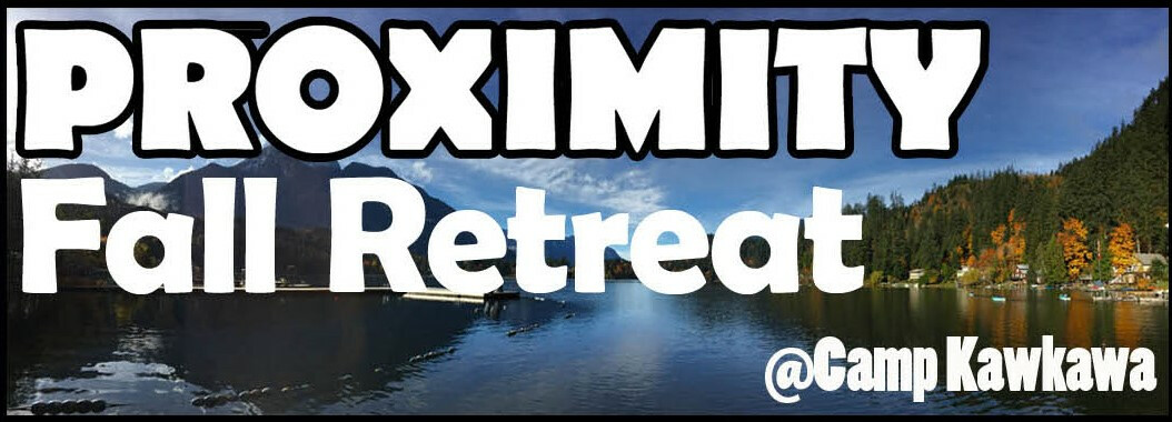 Proximity Youth Retreat