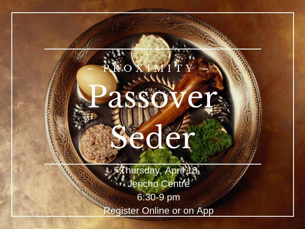 Proximity Passover Seder