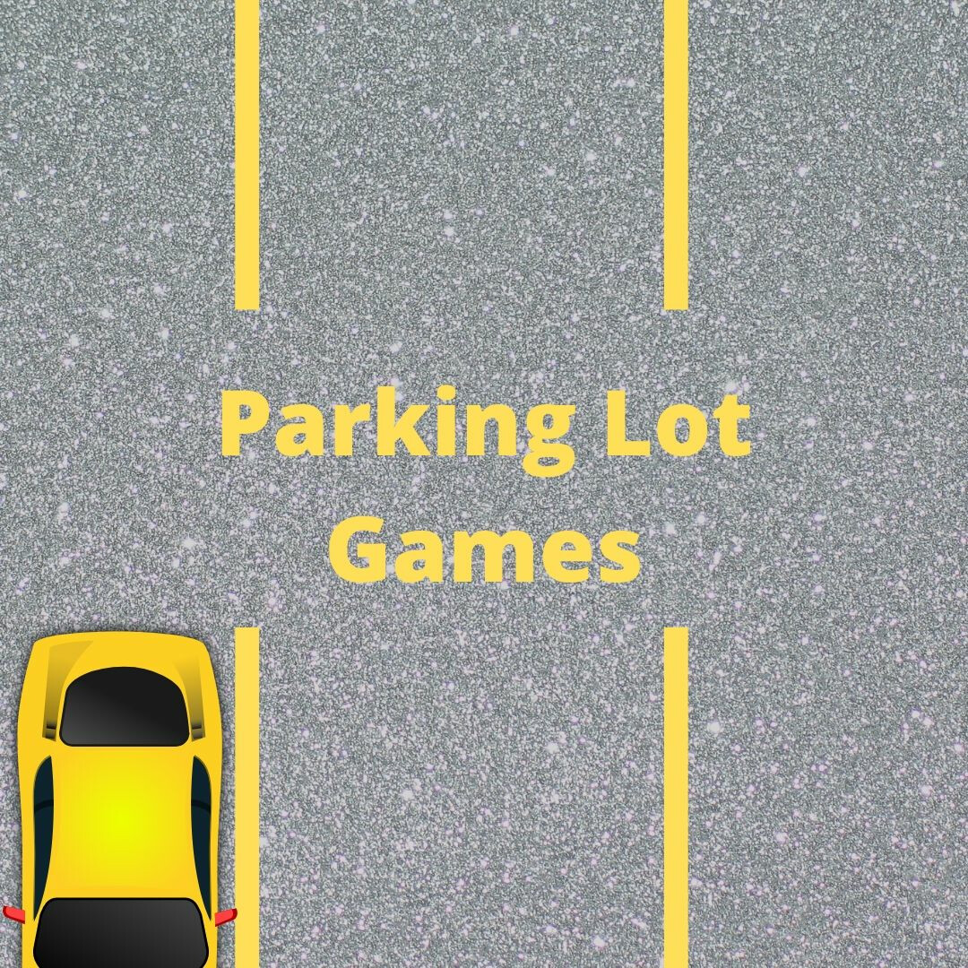 Youth: Parking Lot Games
